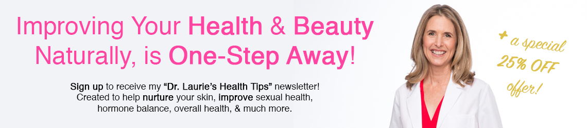 Dr. Laurie's Health newsletter sign up