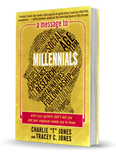 A Message to Millennials Trace C. Jones