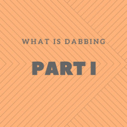 What is dabbing ?