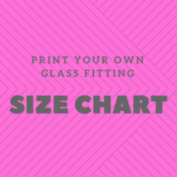 Print your own glass fitting size chart