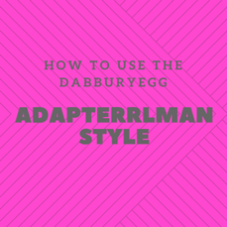 How to use the dabburyegg adapterrlman style