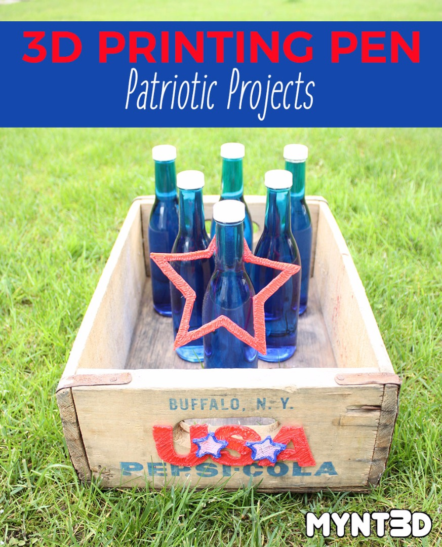 3D printing pen project ideas for 4th of July, Memorial Day picnics and Flag Day celebrations, using MYNT3D