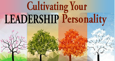 Cultivating Your Leadership Personality