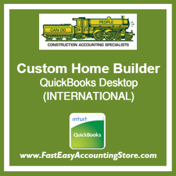 Custom Home Builder QuickBooks Setup Desktop Template International