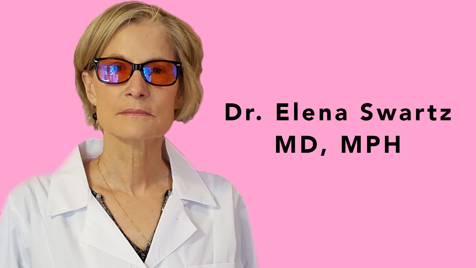 Dr. Elena Swartz, MD, MPH