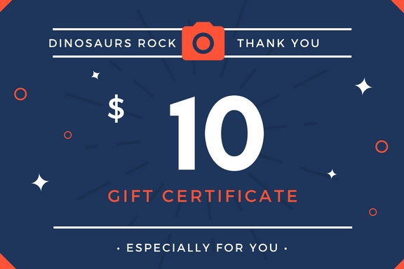 $10 Gift Card From DINOSAURS ROCK