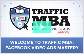 Traffic MBA Facebook Video Ads Course