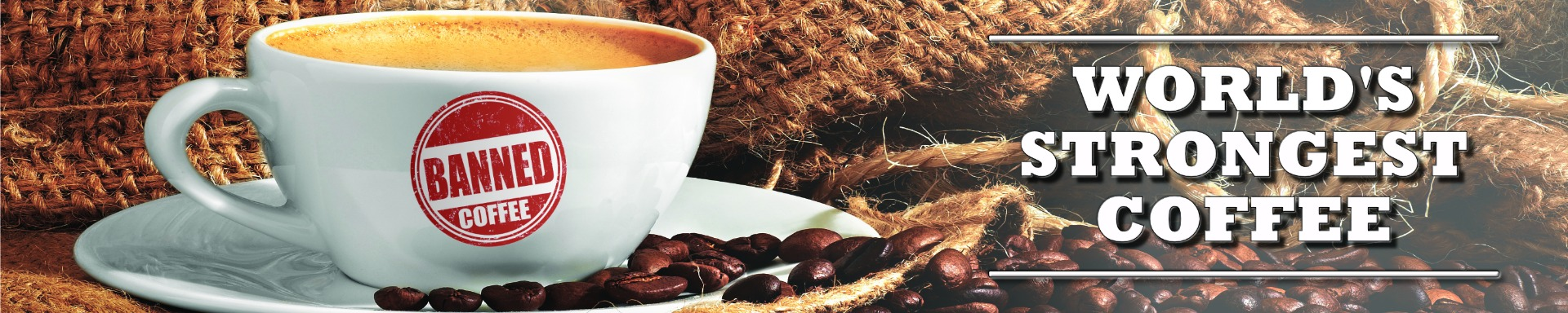 World's most Delicious Strongest Coffee