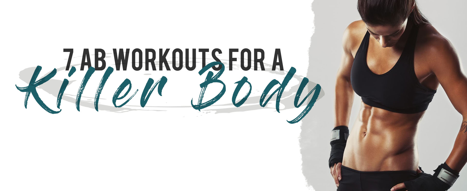 7 AB Workout For a Killer Body