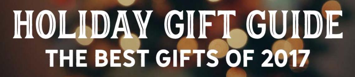 holiday-gift-guide-2017-chowdaheadz