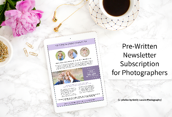 Pre-written newsletter subscription for photographers