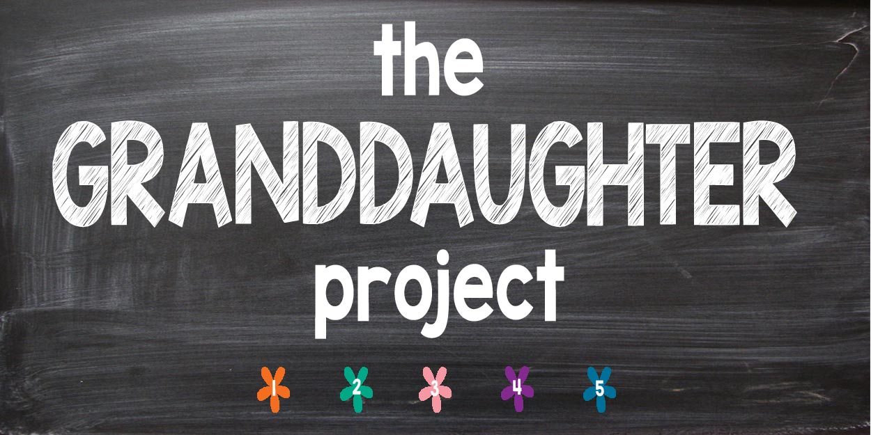 The Granddaughter Project