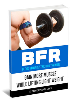 BFR Blood Flow Restriction Training - Gain More Muscle While Lifting Light Weight - Paperback