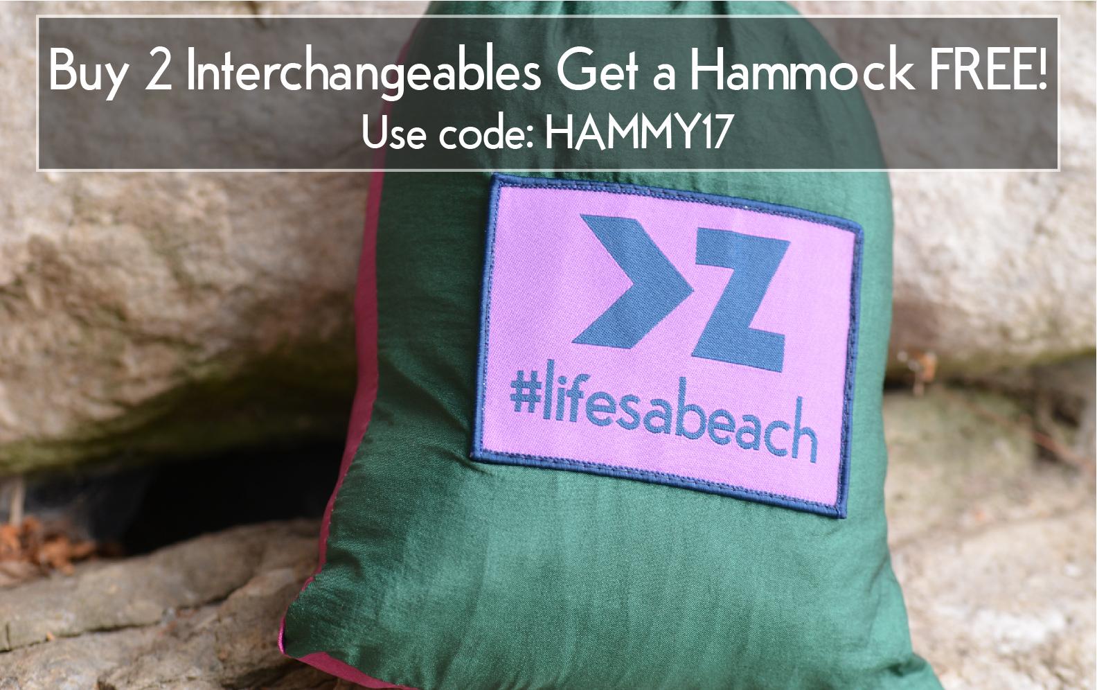 2 Interchangeables + Hammock FREE