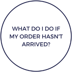 What do I do if my order hasn't arrived?
