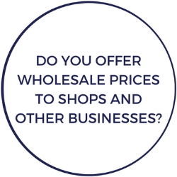 Do you offer wholesale prices to shops and other businesses?