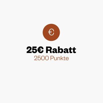 25€ Rabatt für 2500 Punkte