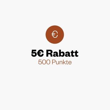 5€ Rabatt für 500 Punkte