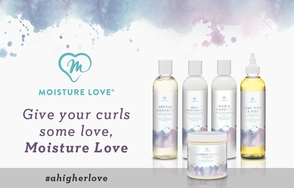 Moisture Love