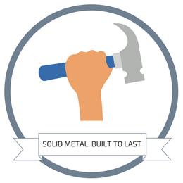 Solid Metal, Built To Last