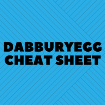 Dabburyegg Cheat Sheet