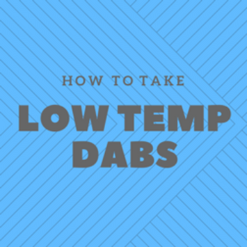 How to take low temp dabs