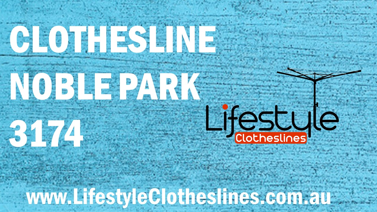 Clotheslines Noble Park 3174 VIC