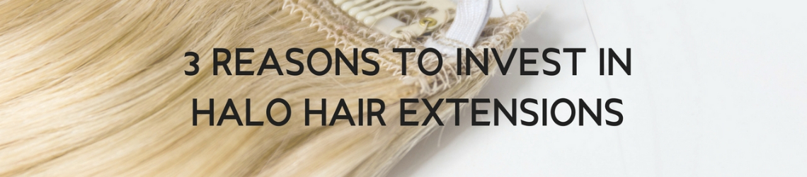 3 Reasons to Invest in Halo Hair Extensions