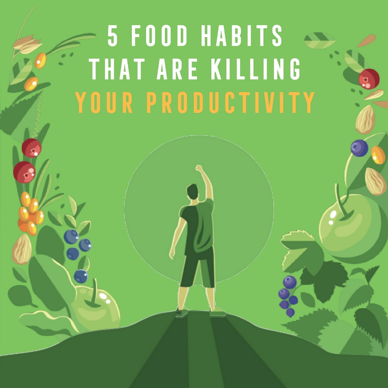 5 food habits that are killing your productivity, Ambronite ebook