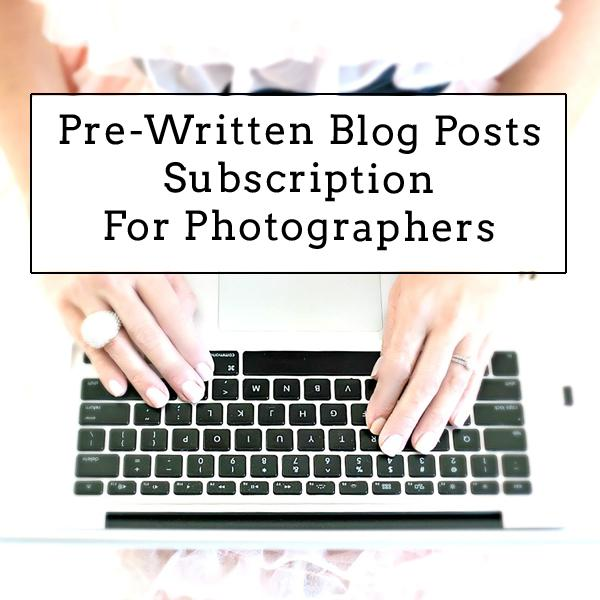 Pre-written blog posts subscription for photographers
