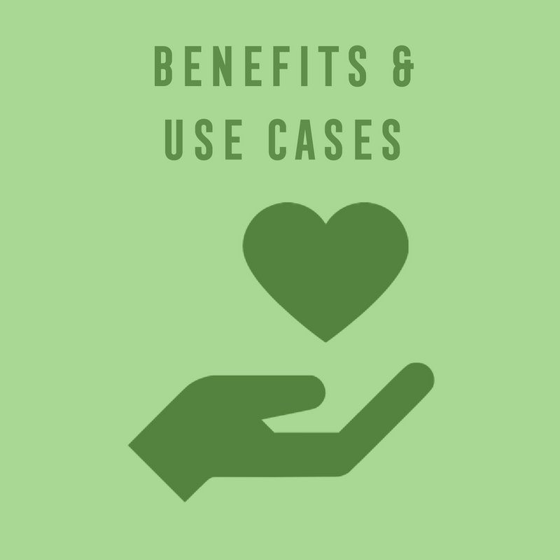 use cases and benefits