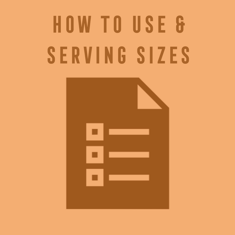 how to use and serving sizes