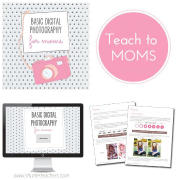 Photography for Moms Curriculum