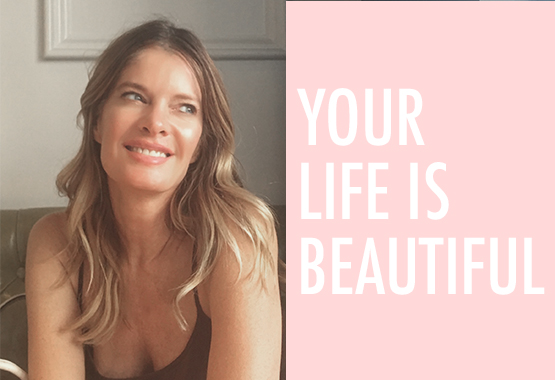 Your Life is Beautiful!