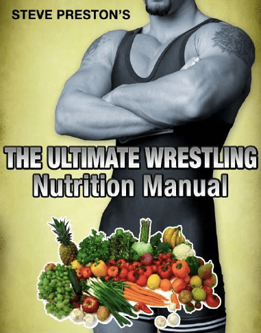 The Ultimate Wrestling Nutrition Manual