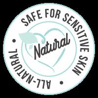 all natural - safe for sensitive skin