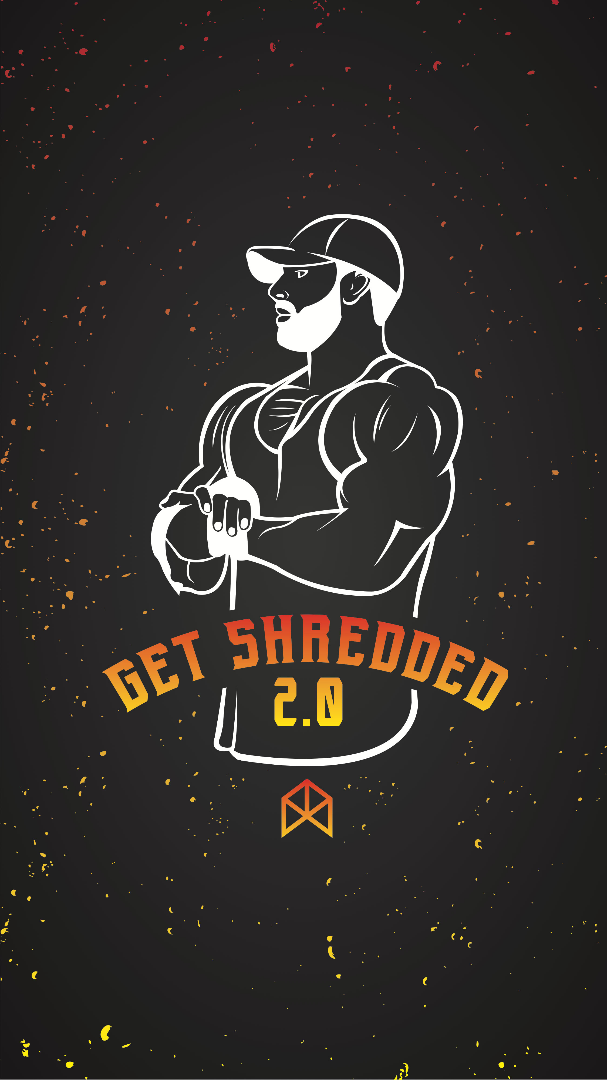 Get Shredded 2.0
