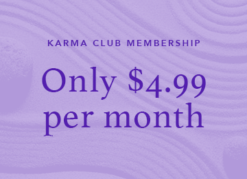 Karma Club Membership only $4.99 per month