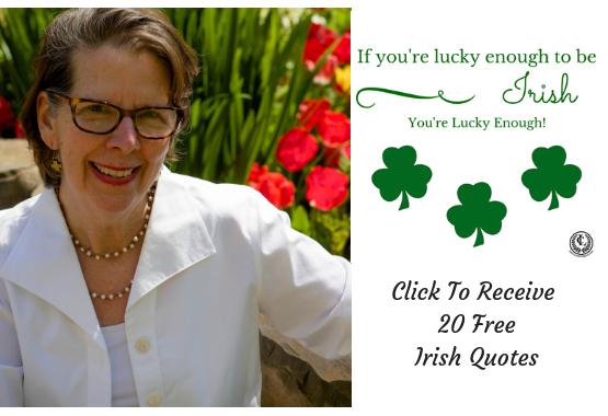 Click to receive 20 Free Irish Quotes