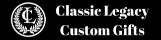 Classic Legacy Custom Gifts