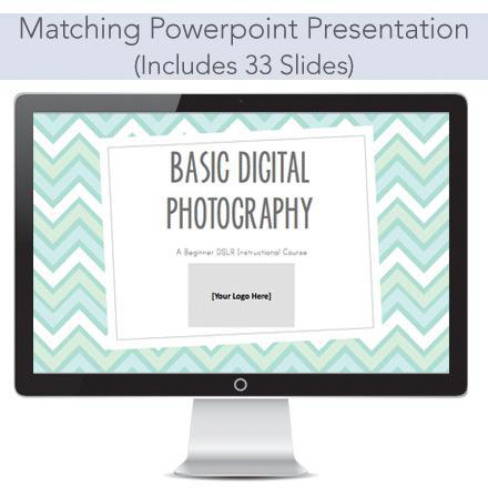 Matching powerpoint presentation for basic curriculum to teach photography