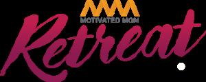 Motivated Moms Retreat
